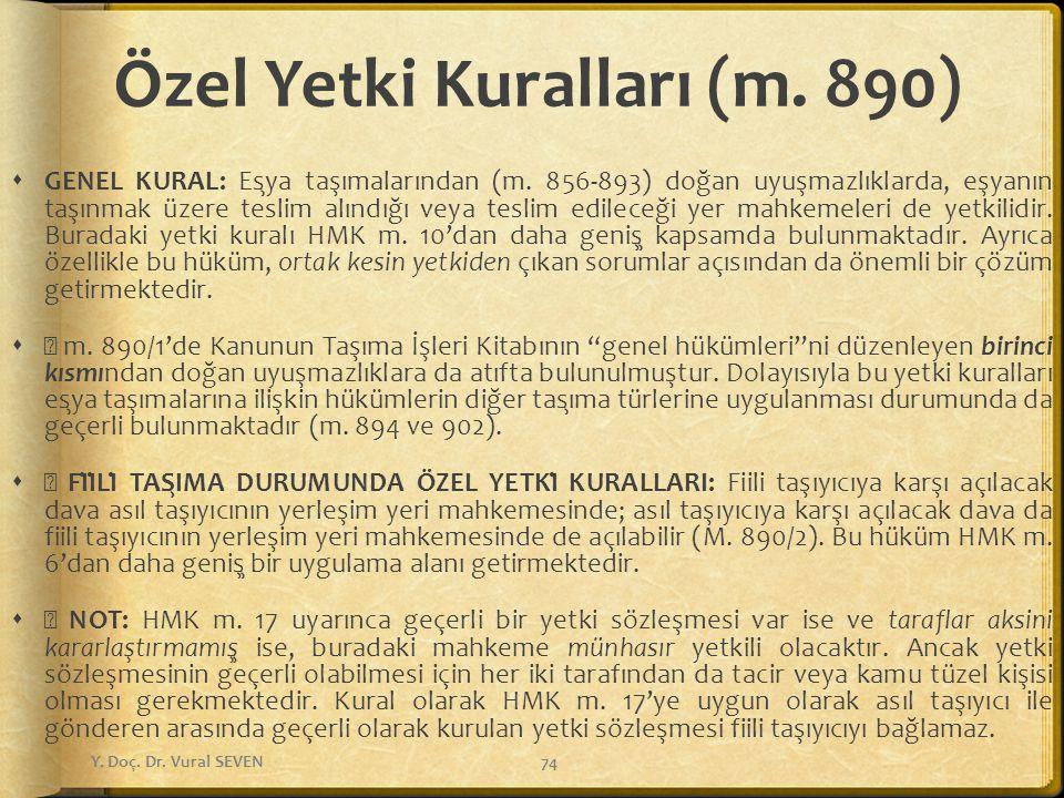 Özel Yetki Kuralları (m. 890)
