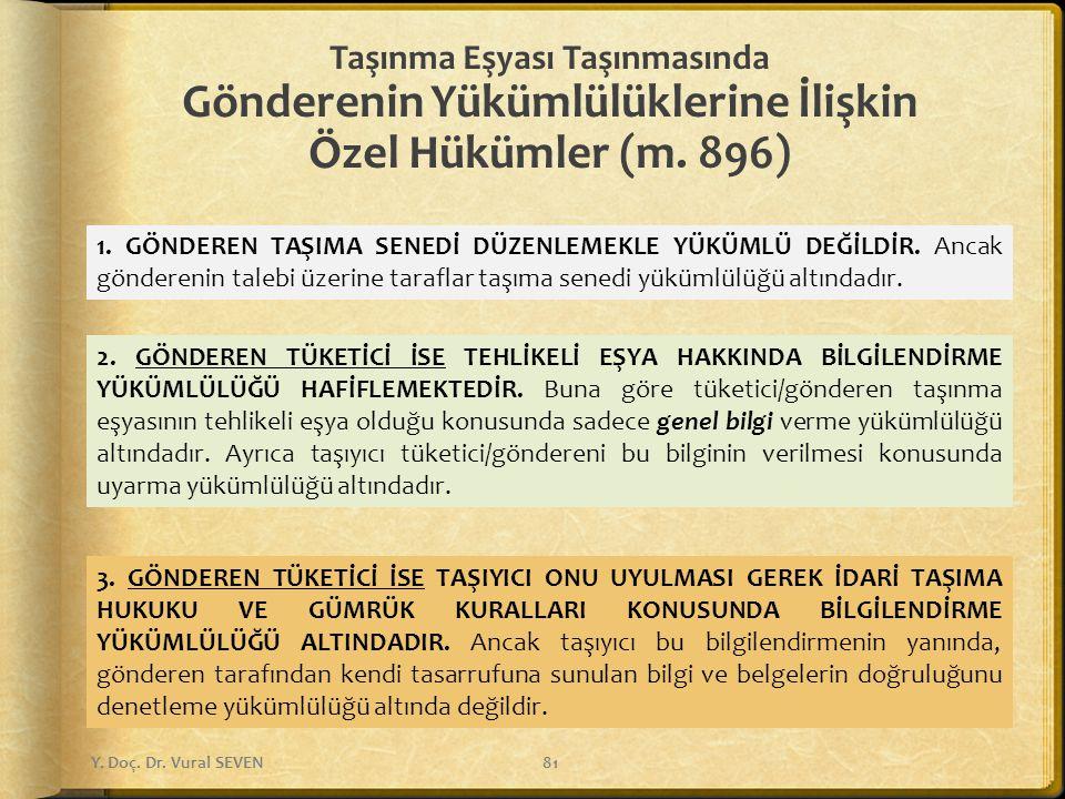 Taşınma Eşyası Taşınmasında Gönderenin Yükümlülüklerine İlişkin Özel Hükümler (m. 896)