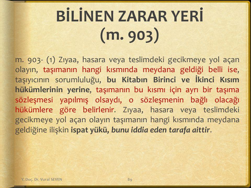 BİLİNEN ZARAR YERİ (m. 903)