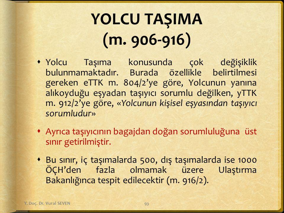 YOLCU TAŞIMA (m. 906-916)