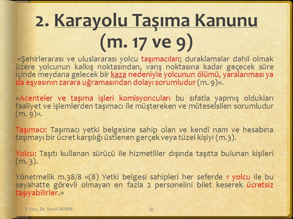 2. Karayolu Taşıma Kanunu (m. 17 ve 9)