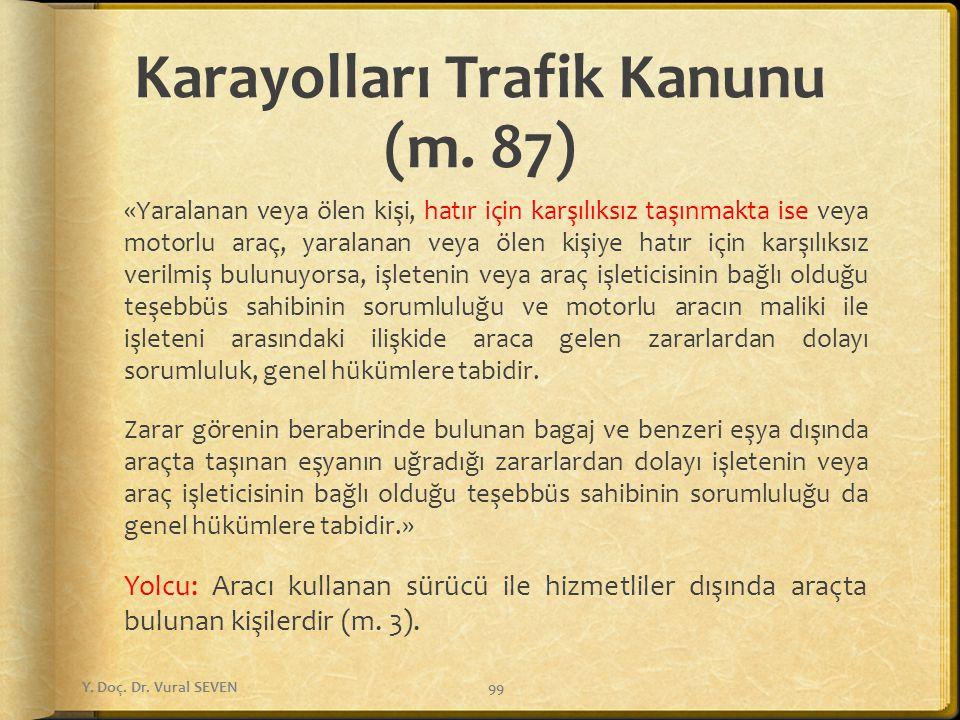 Karayolları Trafik Kanunu (m. 87)