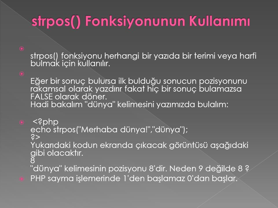 strpos() Fonksiyonunun Kullanımı