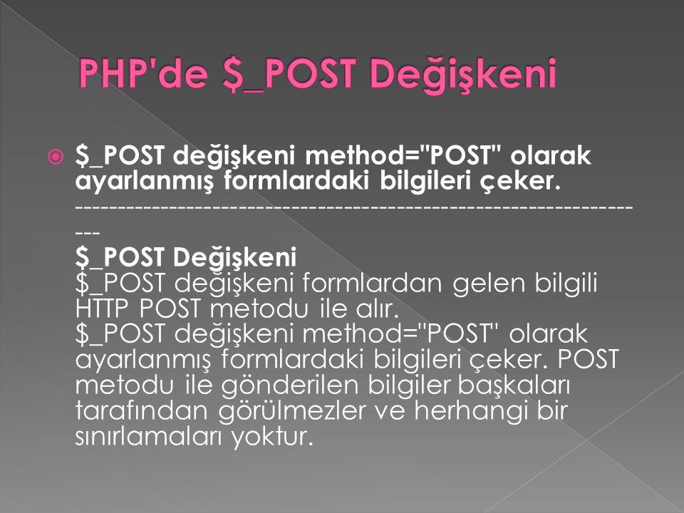 PHP de $_POST Değişkeni