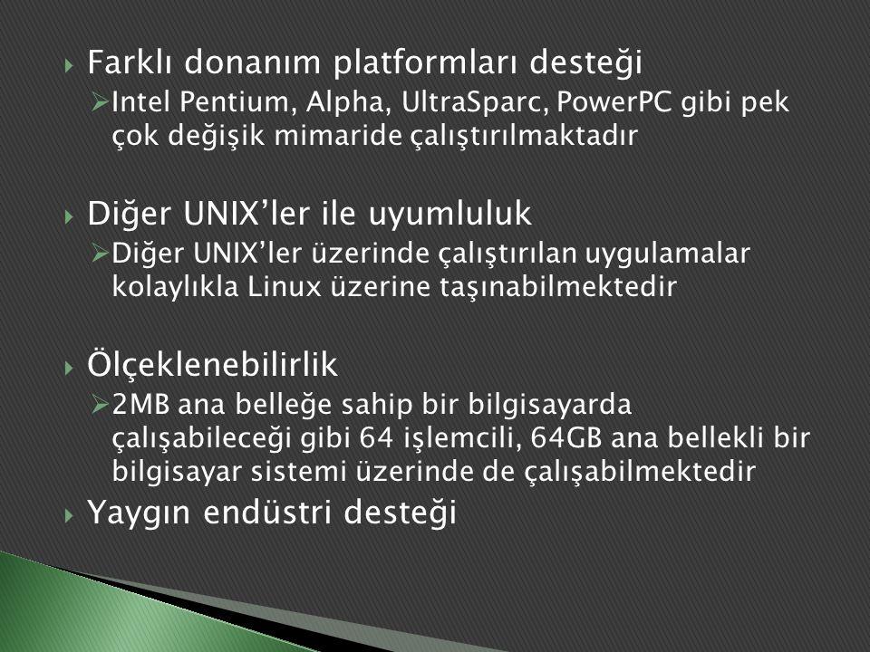 Farklı donanım platformları desteği