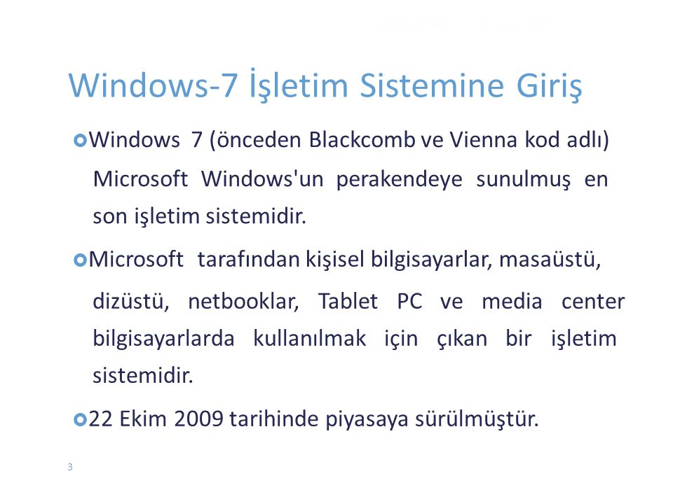 Windows-7 İşletim Sistemine Giriş