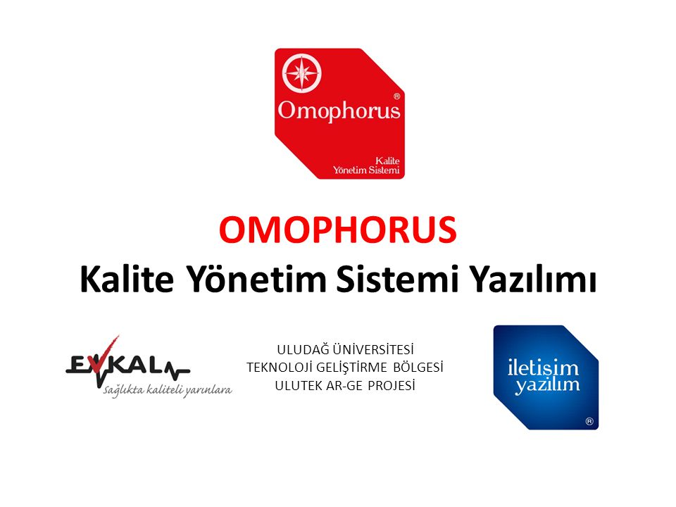 OMOPHORUS Kalite Yönetim Sistemi Yazılımı