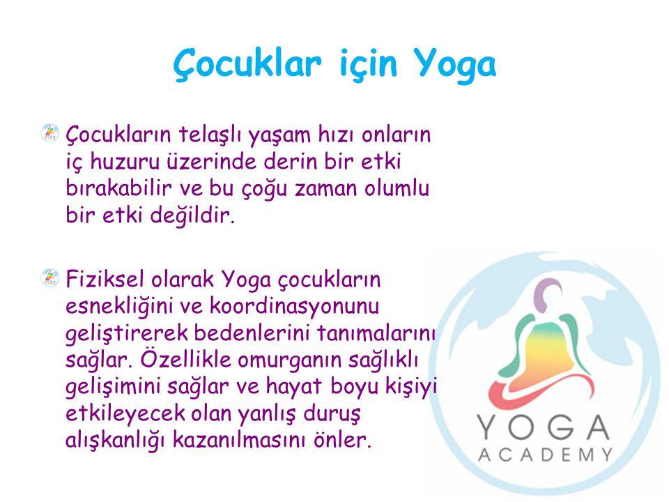 Çocuklar için Yoga Çocukların telaşlı yaşam hızı onların iç huzuru üzerinde derin bir etki bırakabilir ve bu çoğu zaman olumlu bir etki değildir.