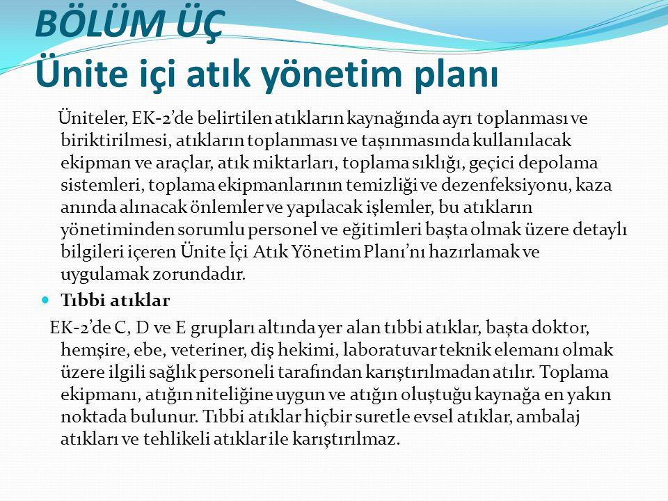 BÖLÜM ÜÇ Ünite içi atık yönetim planı