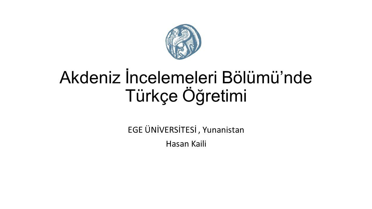 Akdeniz İncelemeleri Bölümü'nde Türkçe Öğretimi