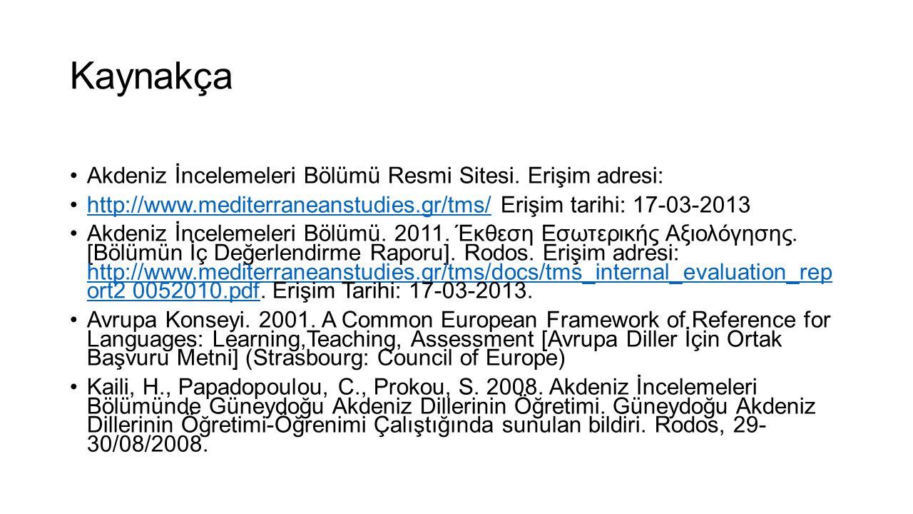 Kaynakça Akdeniz İncelemeleri Bölümü Resmi Sitesi. Erişim adresi: