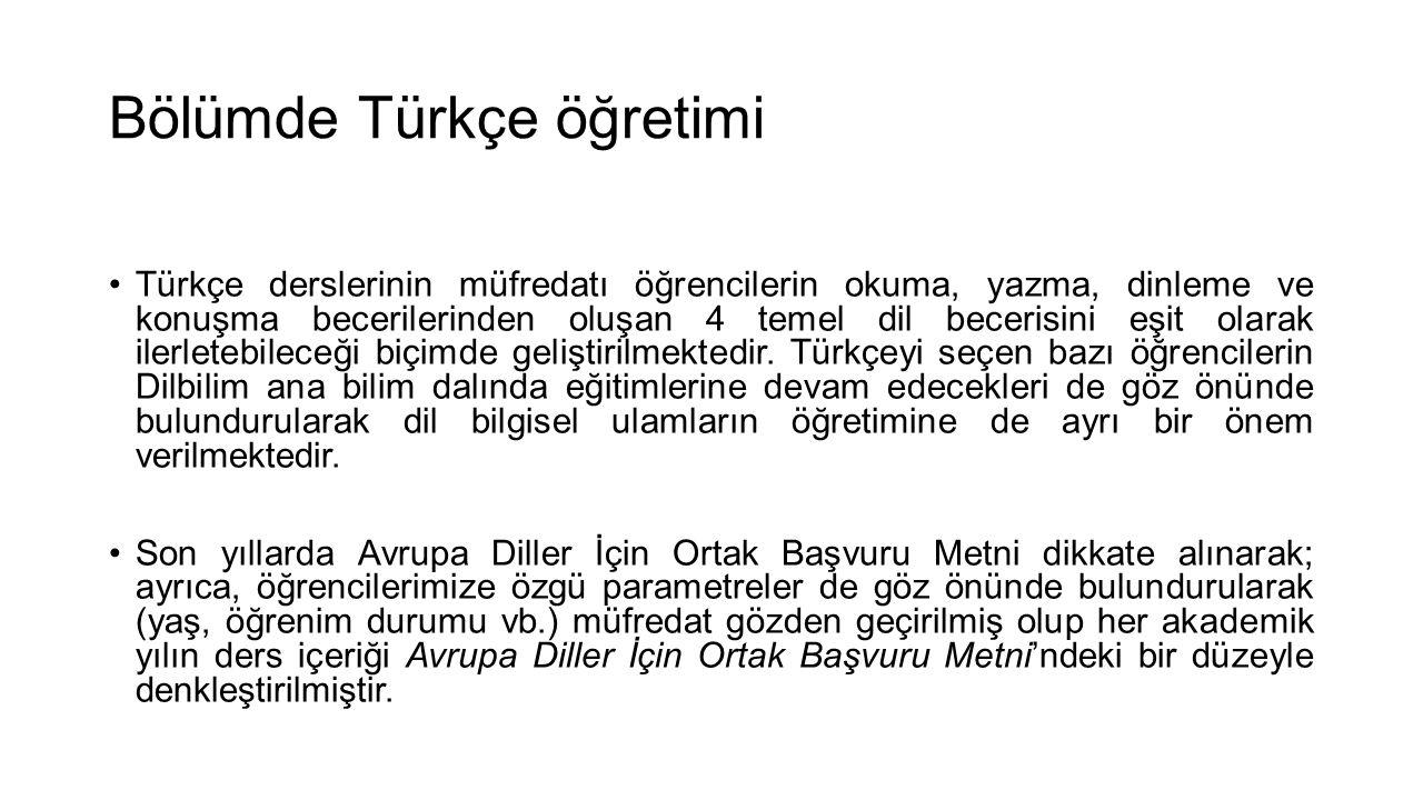 Bölümde Türkçe öğretimi