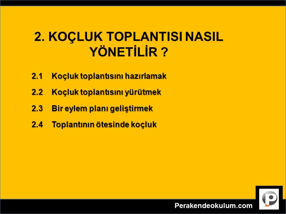 2. KOÇLUK TOPLANTISI NASIL YÖNETİLİR