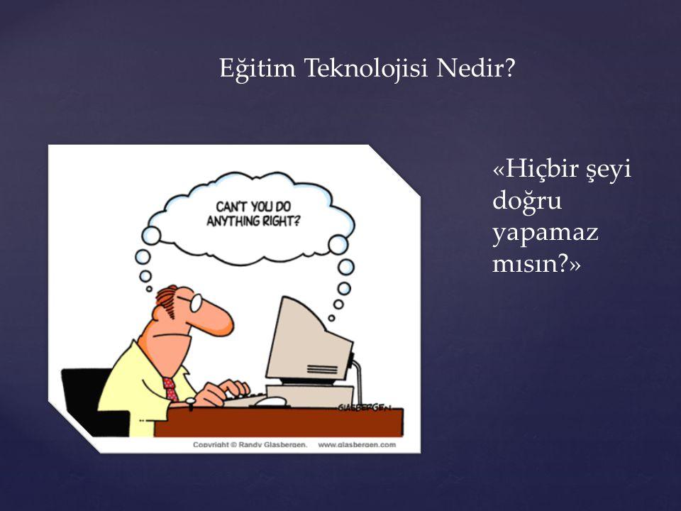 Eğitim Teknolojisi Nedir