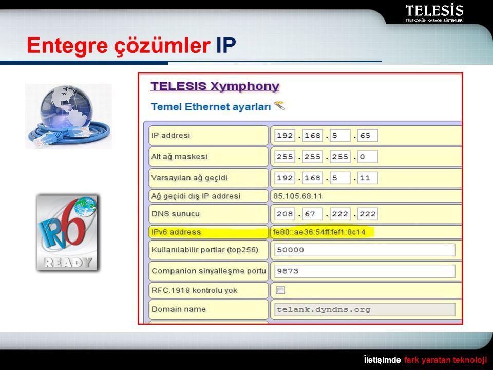 Entegre çözümler IP İletişimde fark yaratan teknoloji