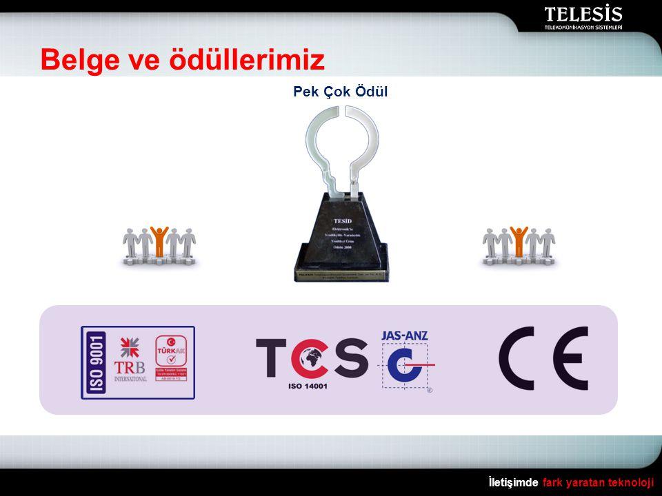 Belge ve ödüllerimiz Pek Çok Ödül İletişimde fark yaratan teknoloji