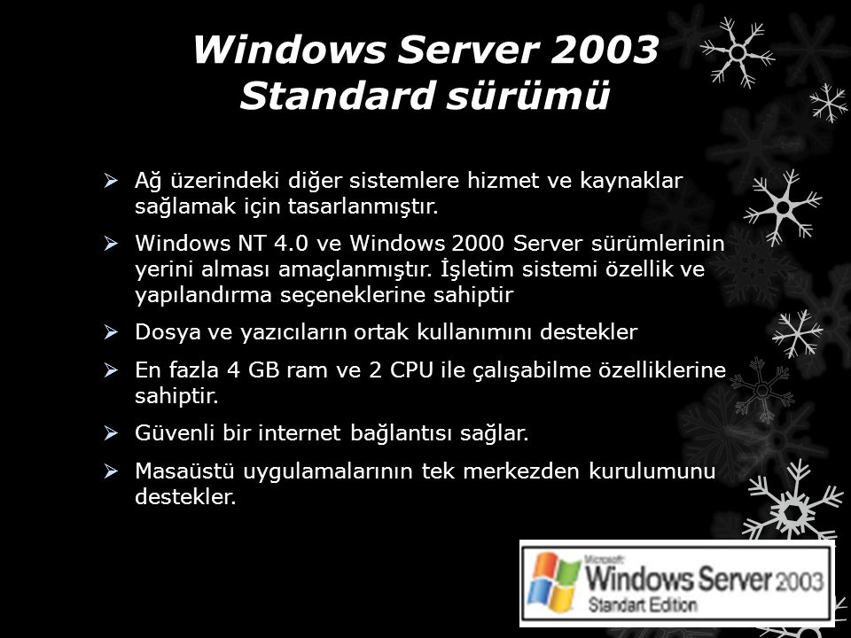 Windows Server 2003 Standard sürümü