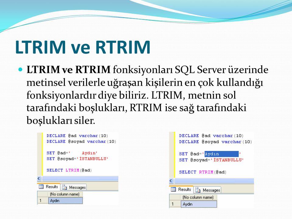 LTRIM ve RTRIM