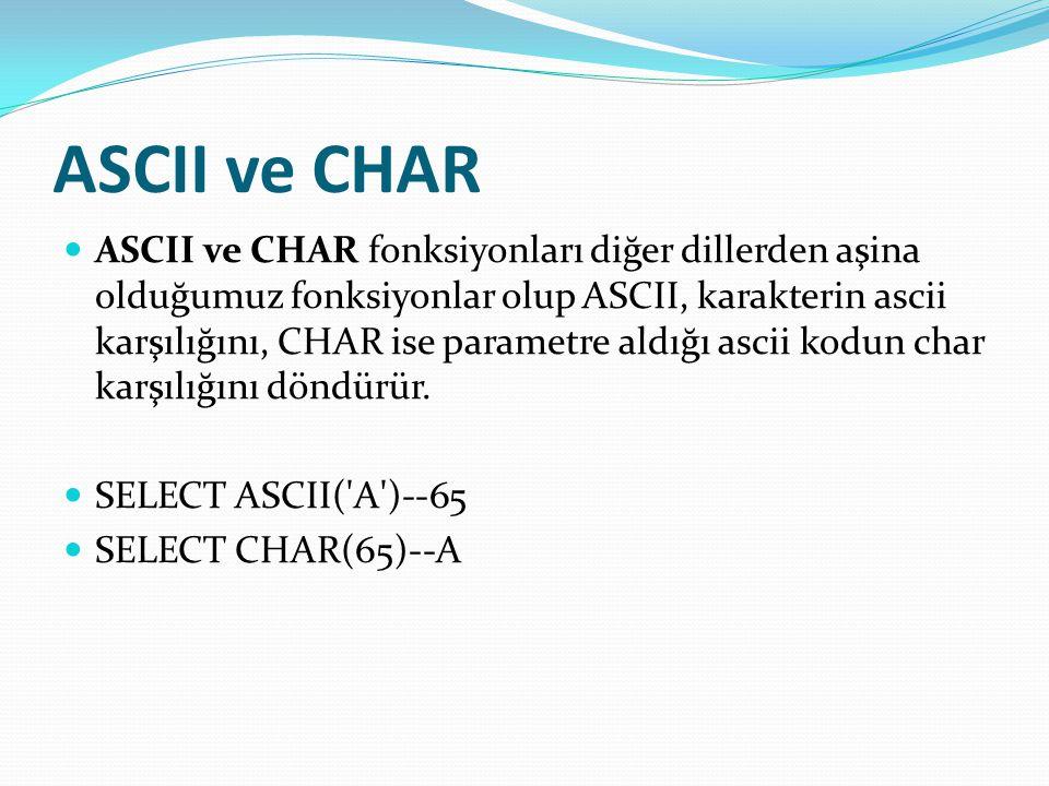 ASCII ve CHAR