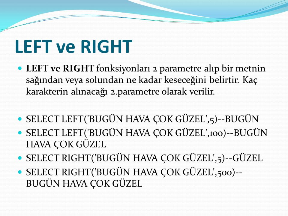 LEFT ve RIGHT