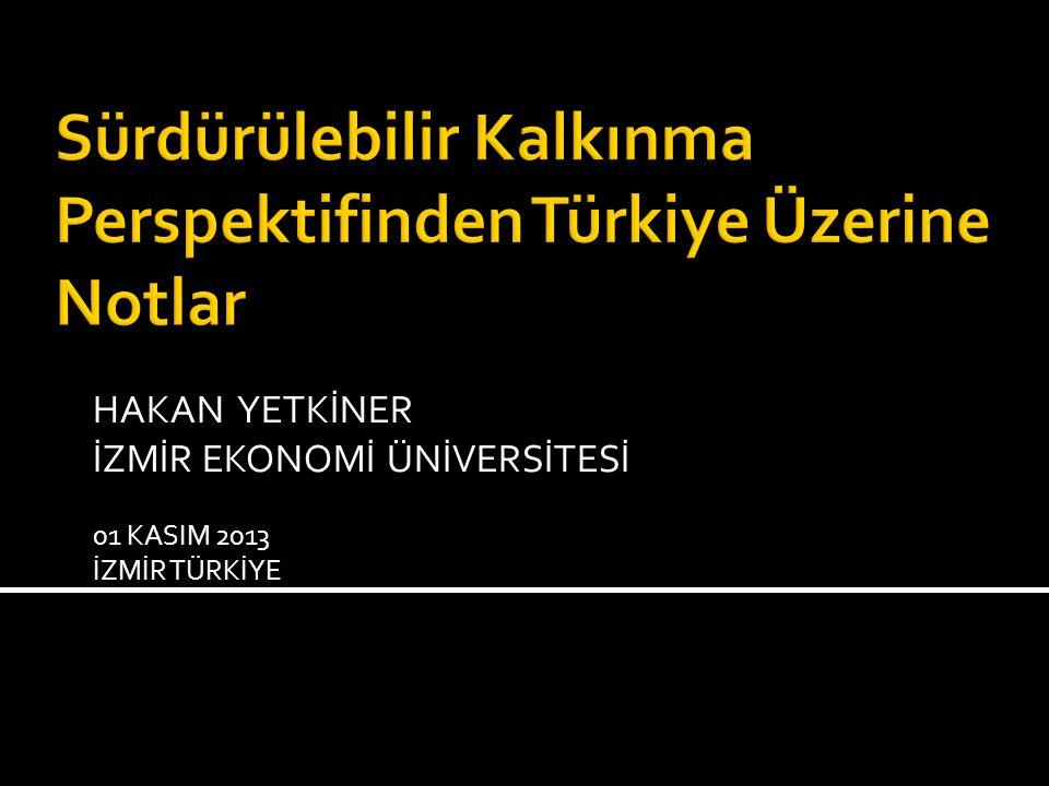 Sürdürülebilir Kalkınma Perspektifinden Türkiye Üzerine Notlar