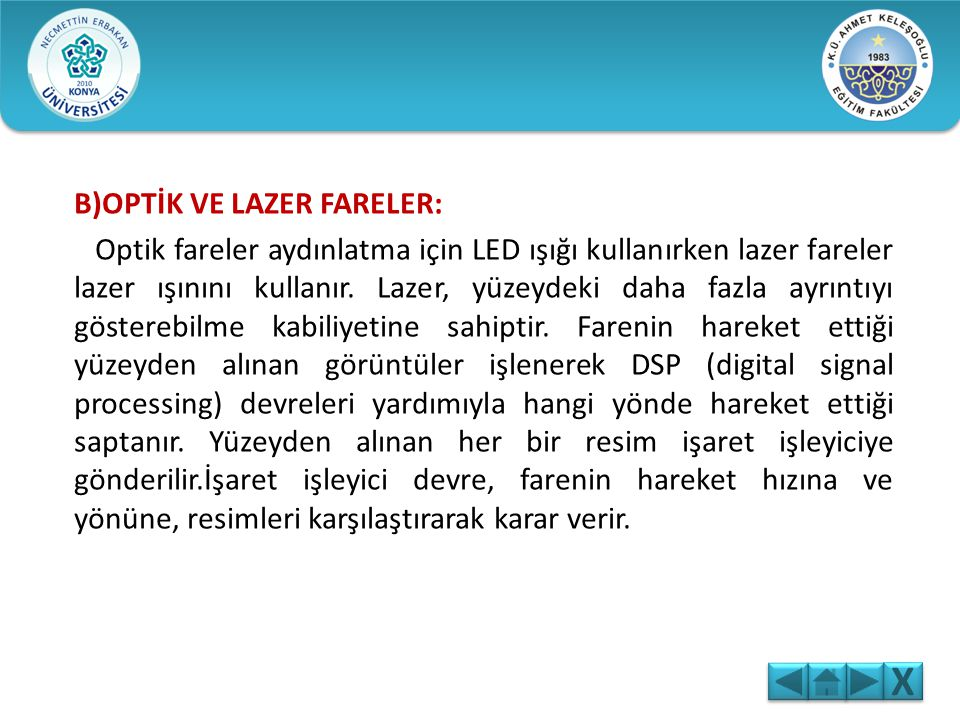X B)OPTİK VE LAZER FARELER: