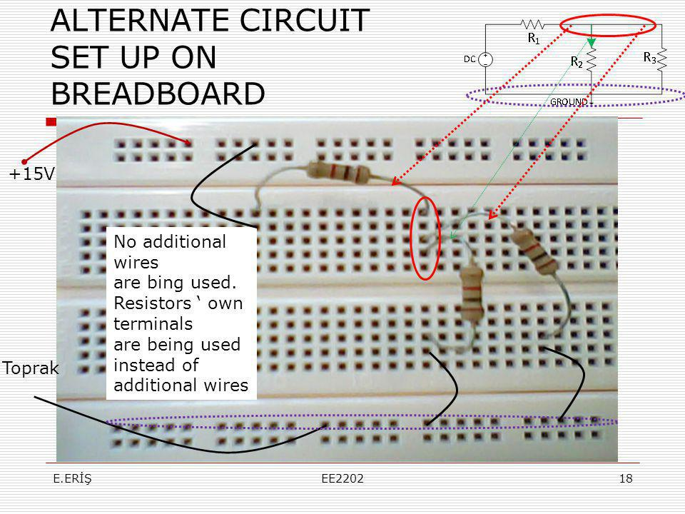 ALTERNATE CIRCUIT SET UP ON BREADBOARD