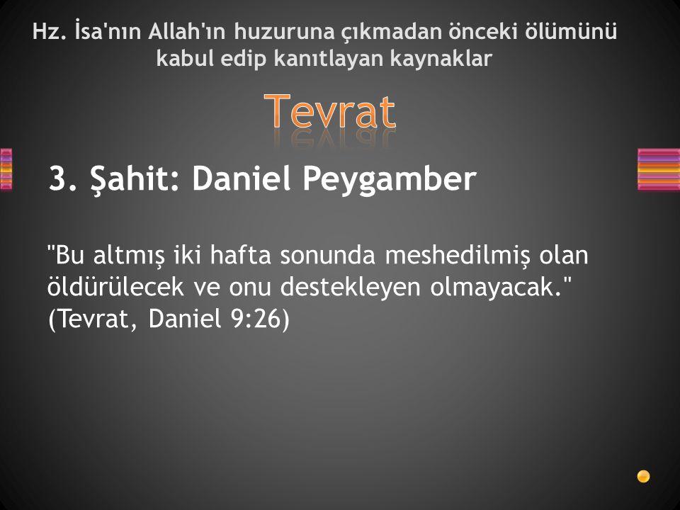 Tevrat 3. Şahit: Daniel Peygamber