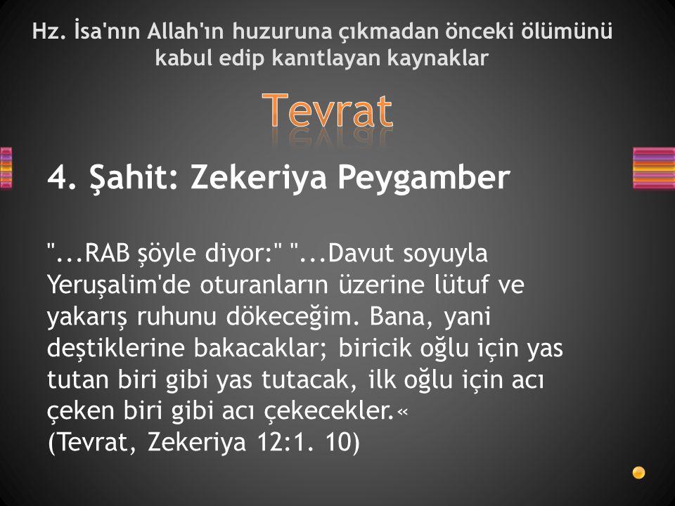 Tevrat 4. Şahit: Zekeriya Peygamber