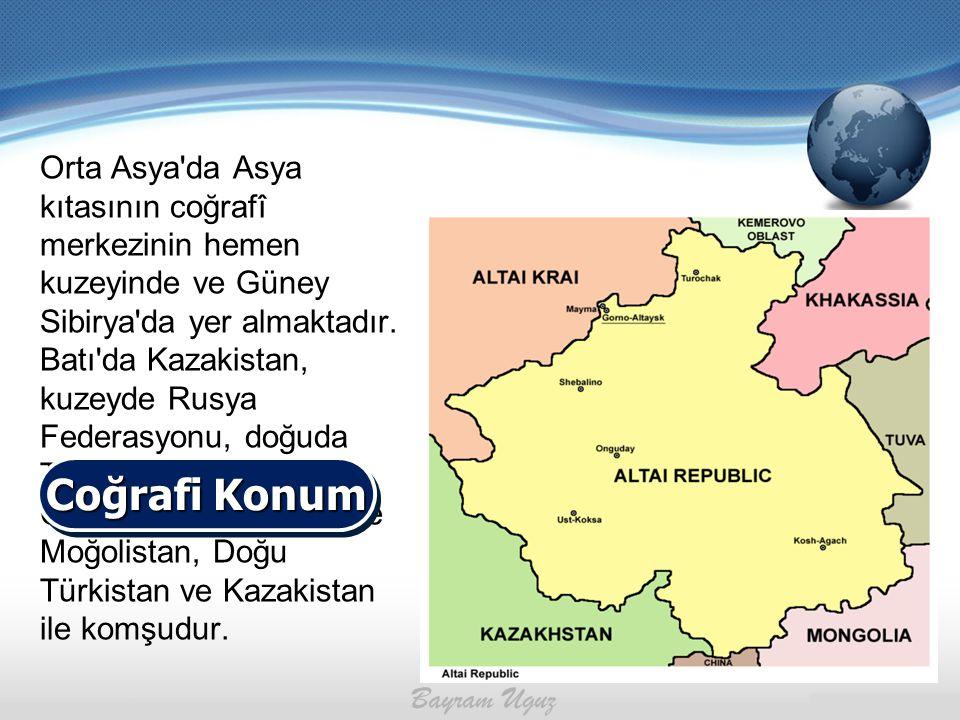 Orta Asya da Asya kıtasının coğrafî merkezinin hemen kuzeyinde ve Güney Sibirya da yer almaktadır. Batı da Kazakistan, kuzeyde Rusya Federasyonu, doğuda Tuva ve Hakas Türk Cumhuriyetleri, güneyde Moğolistan, Doğu Türkistan ve Kazakistan ile komşudur.