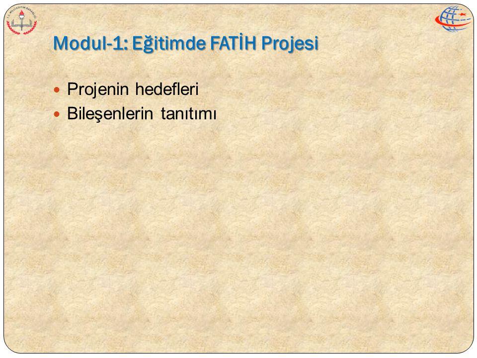 Modul-1: Eğitimde FATİH Projesi
