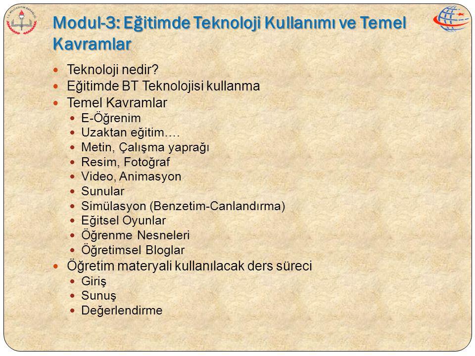 Modul-3: Eğitimde Teknoloji Kullanımı ve Temel Kavramlar