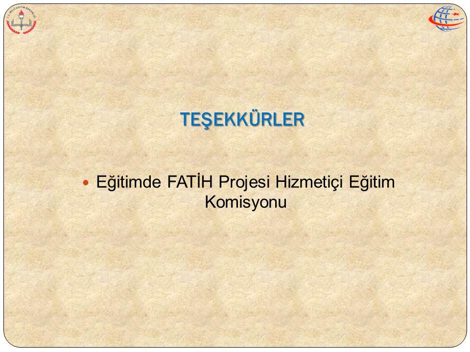 Eğitimde FATİH Projesi Hizmetiçi Eğitim Komisyonu