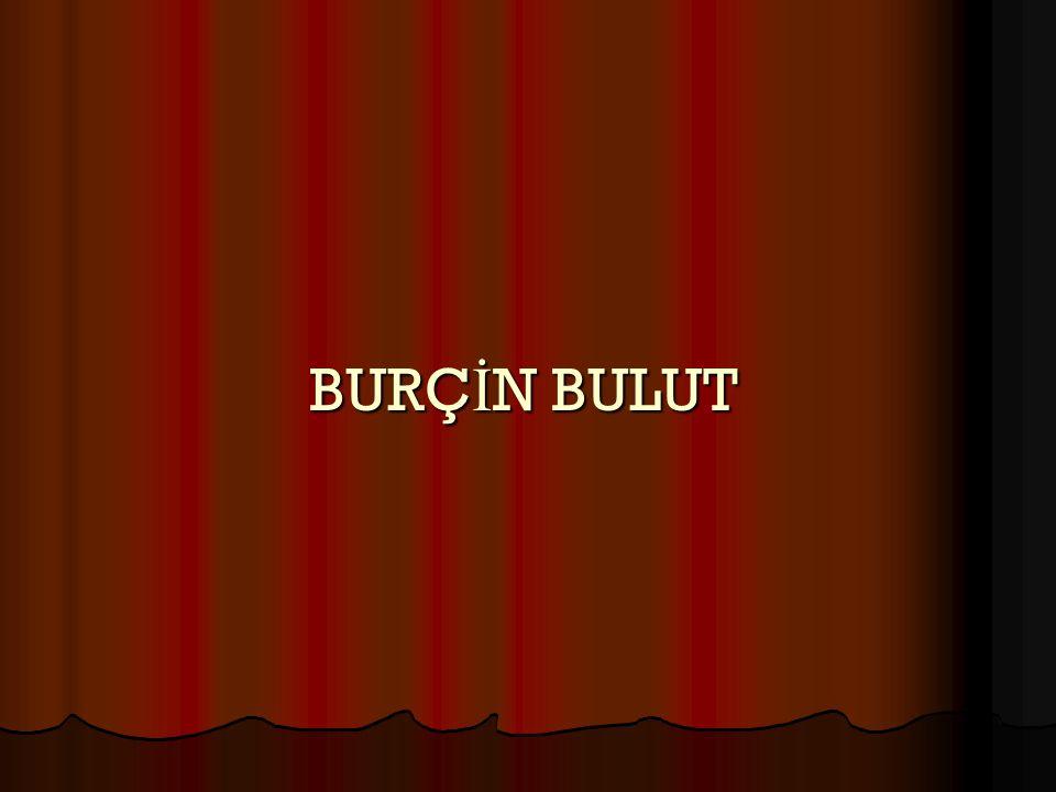 BURÇİN BULUT