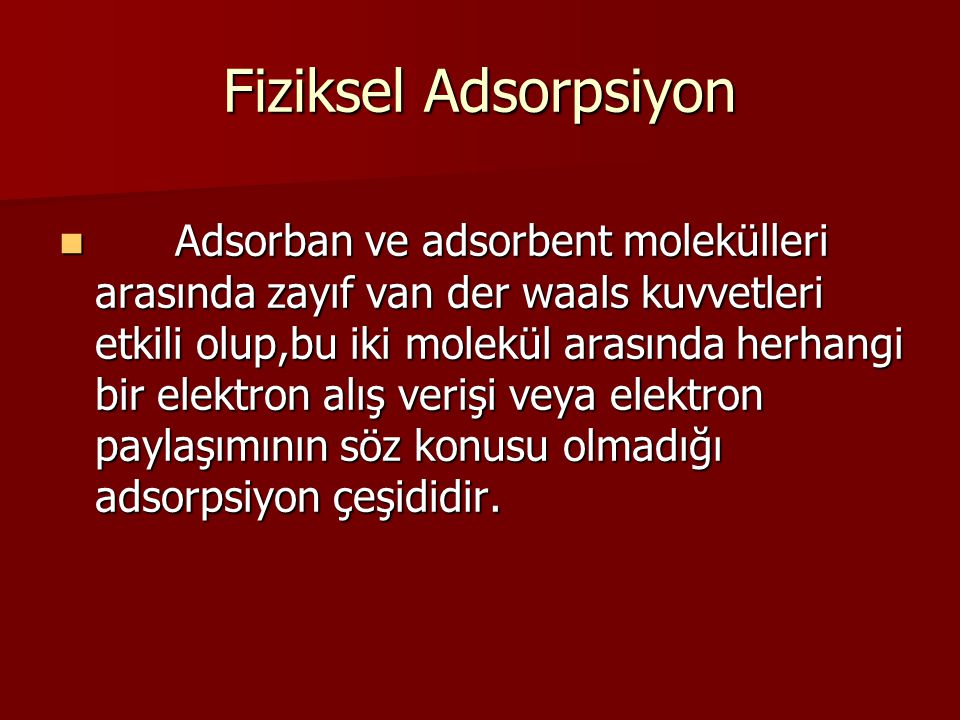 Fiziksel Adsorpsiyon