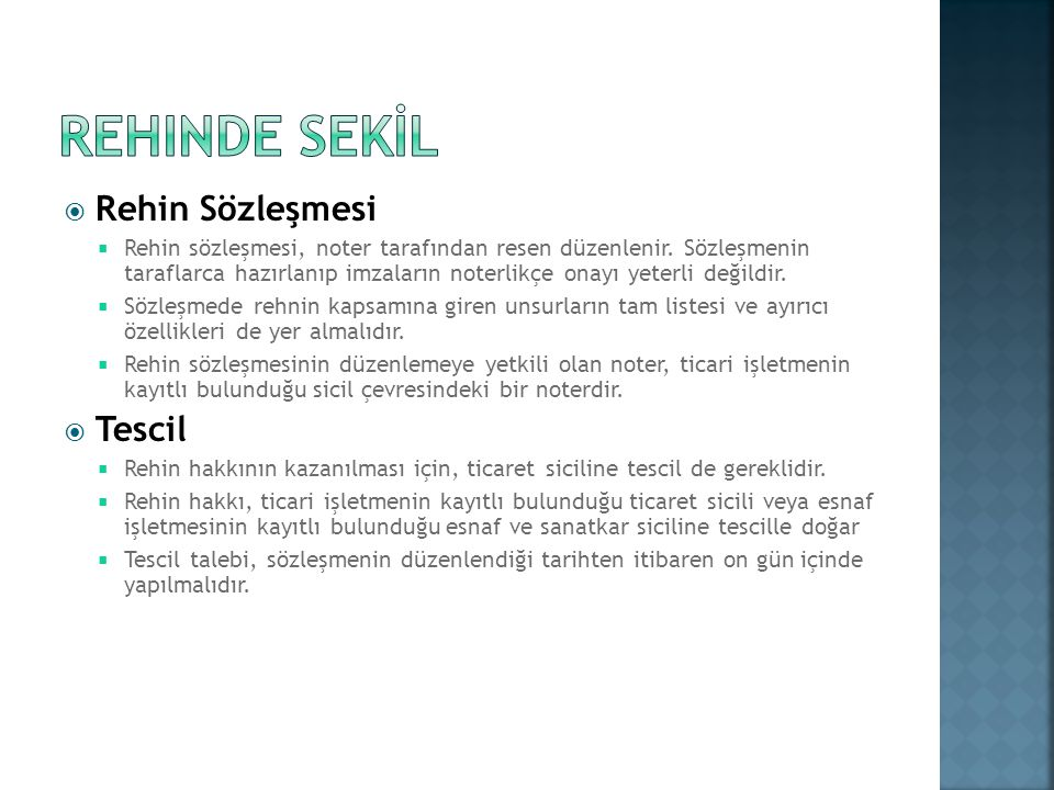 REHINDE SEKİL Rehin Sözleşmesi Tescil