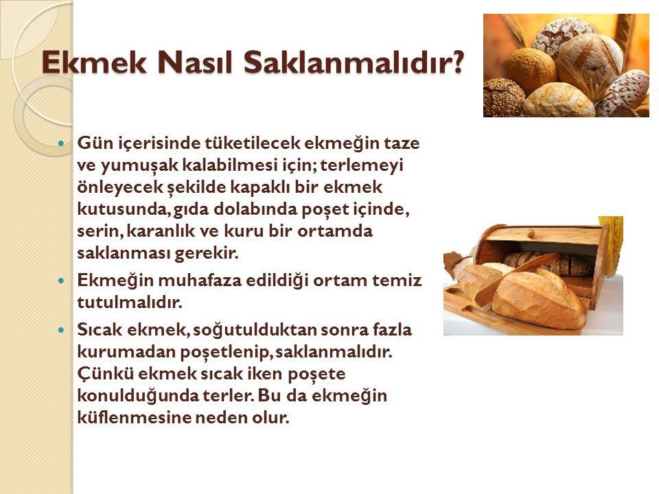 Ekmek Nasıl Saklanmalıdır