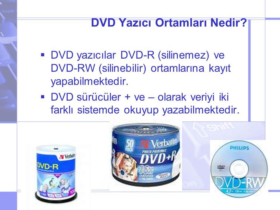 DVD Yazıcı Ortamları Nedir