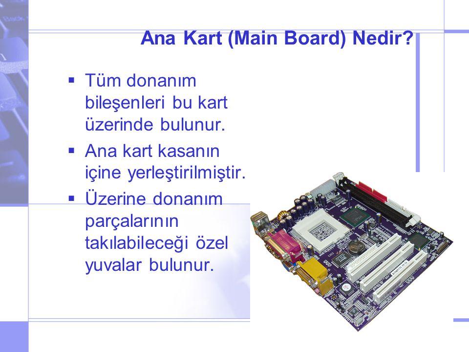 Ana Kart (Main Board) Nedir