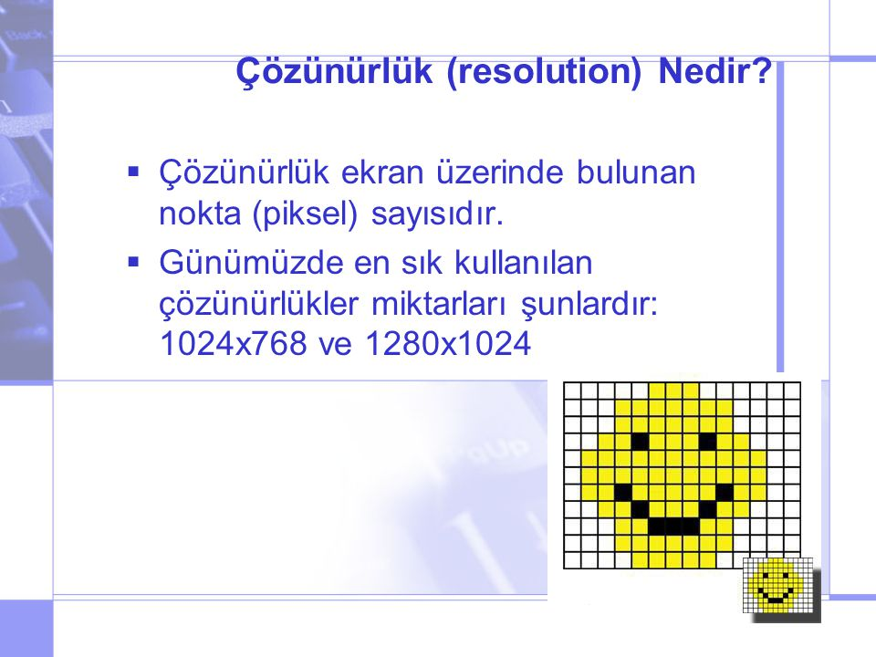Çözünürlük (resolution) Nedir