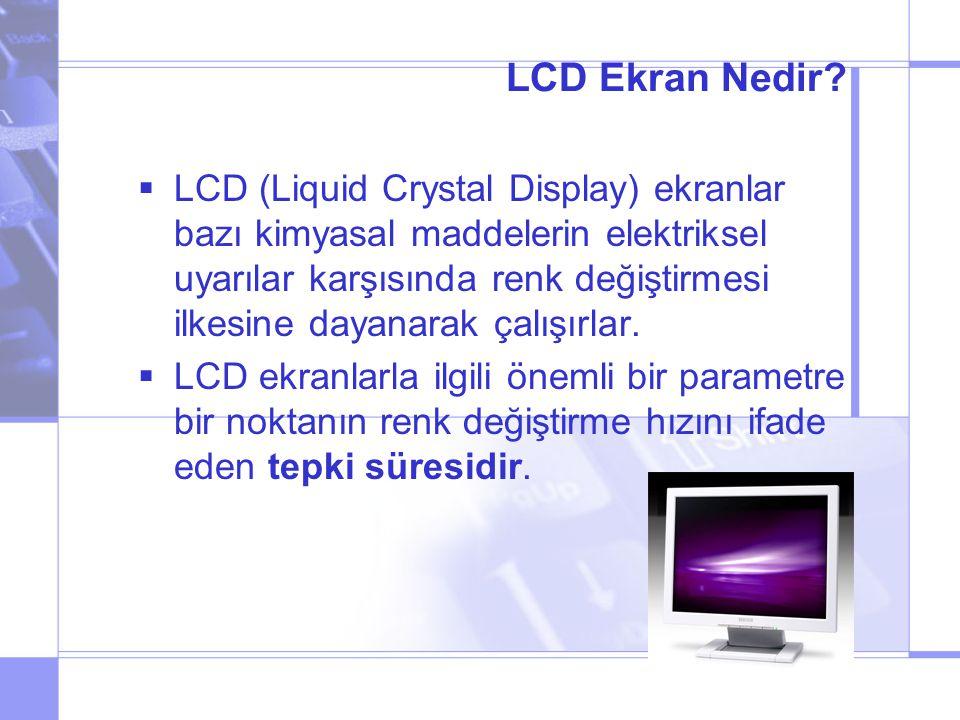 LCD Ekran Nedir