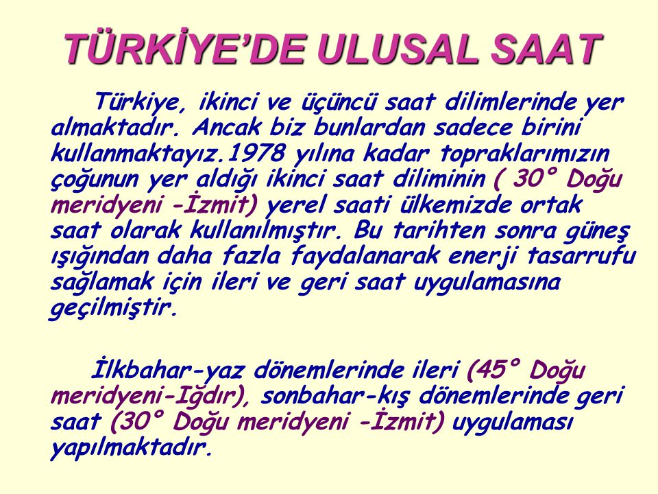 TÜRKİYE'DE ULUSAL SAAT