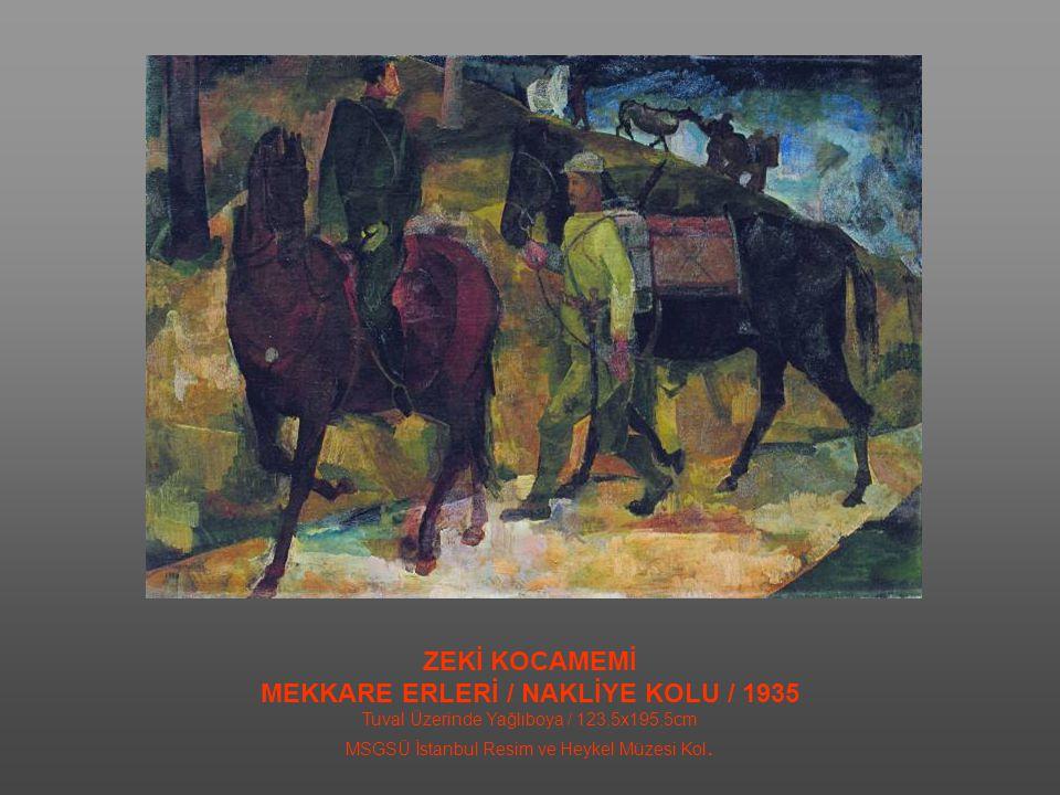 MEKKARE ERLERİ / NAKLİYE KOLU / 1935
