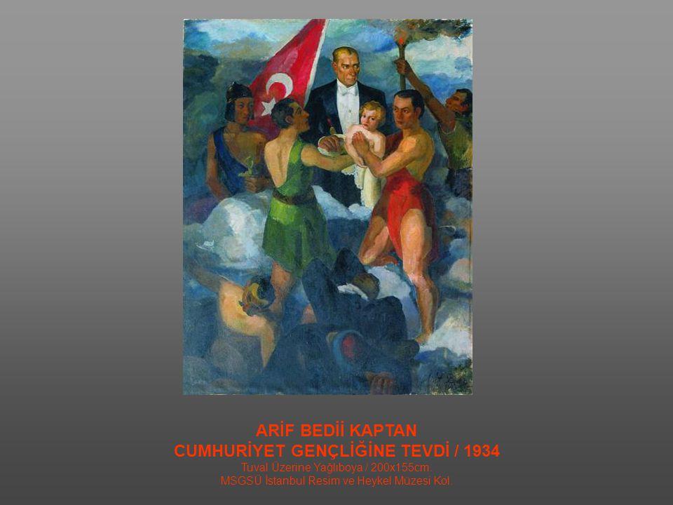 CUMHURİYET GENÇLİĞİNE TEVDİ / 1934