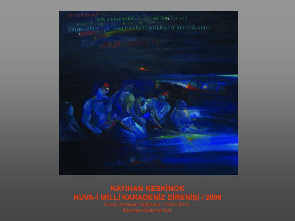 KUVA-İ MİLLİ KARADENİZ DİRENİŞİ / 2008