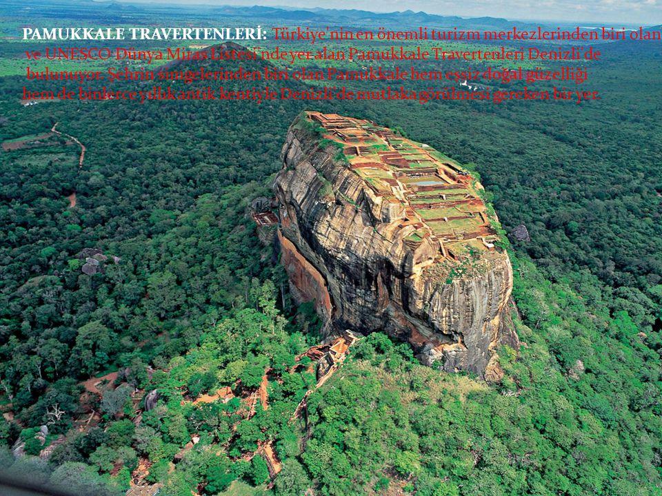 PAMUKKALE TRAVERTENLERİ: Türkiye nin en önemli turizm merkezlerinden biri olan