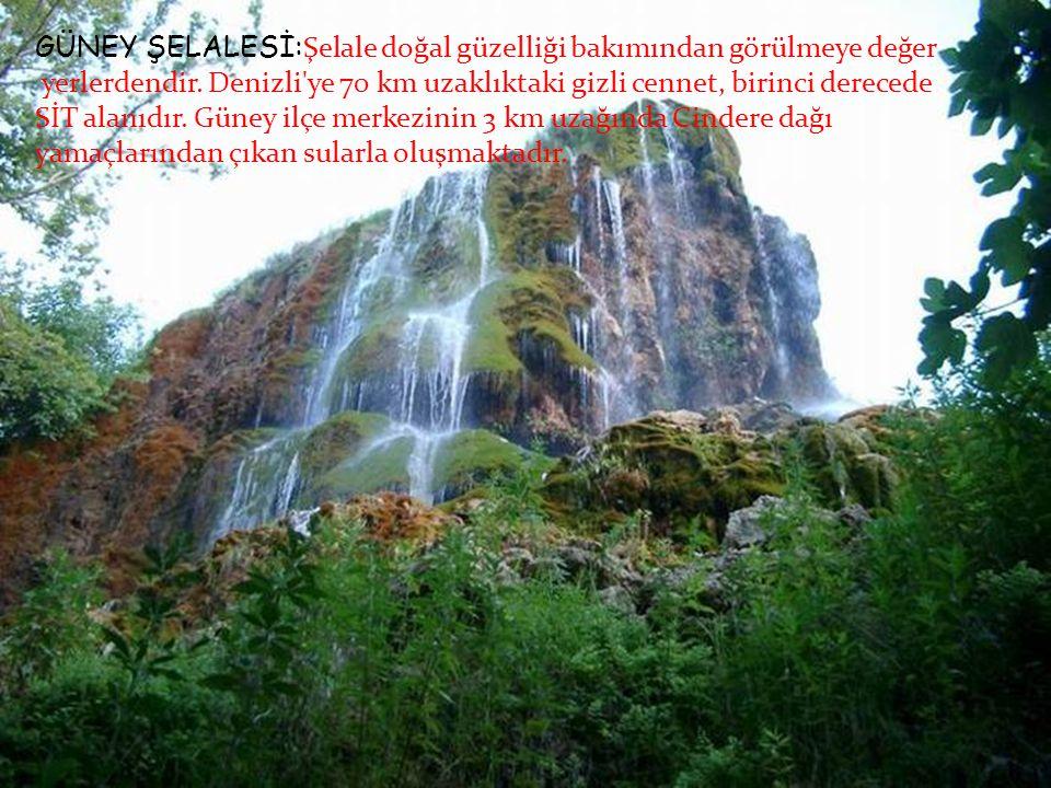 GÜNEY ŞELALESİ:Şelale doğal güzelliği bakımından görülmeye değer