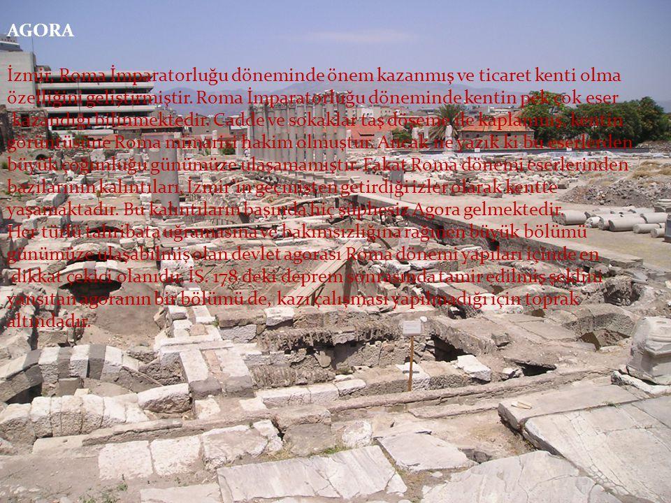 AGORA İzmir, Roma İmparatorluğu döneminde önem kazanmış ve ticaret kenti olma