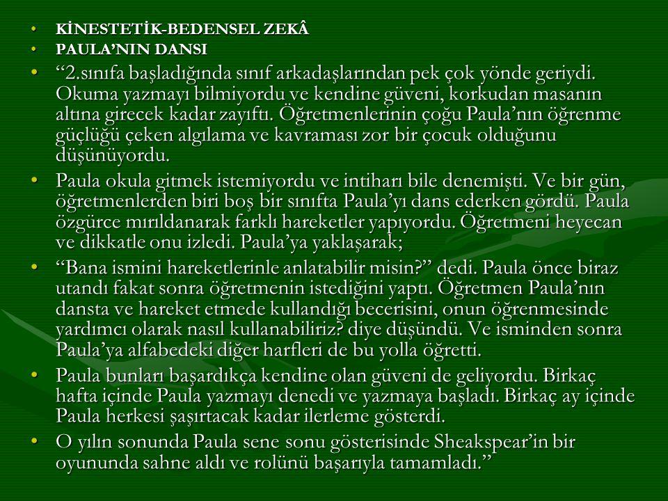 KİNESTETİK-BEDENSEL ZEKÂ