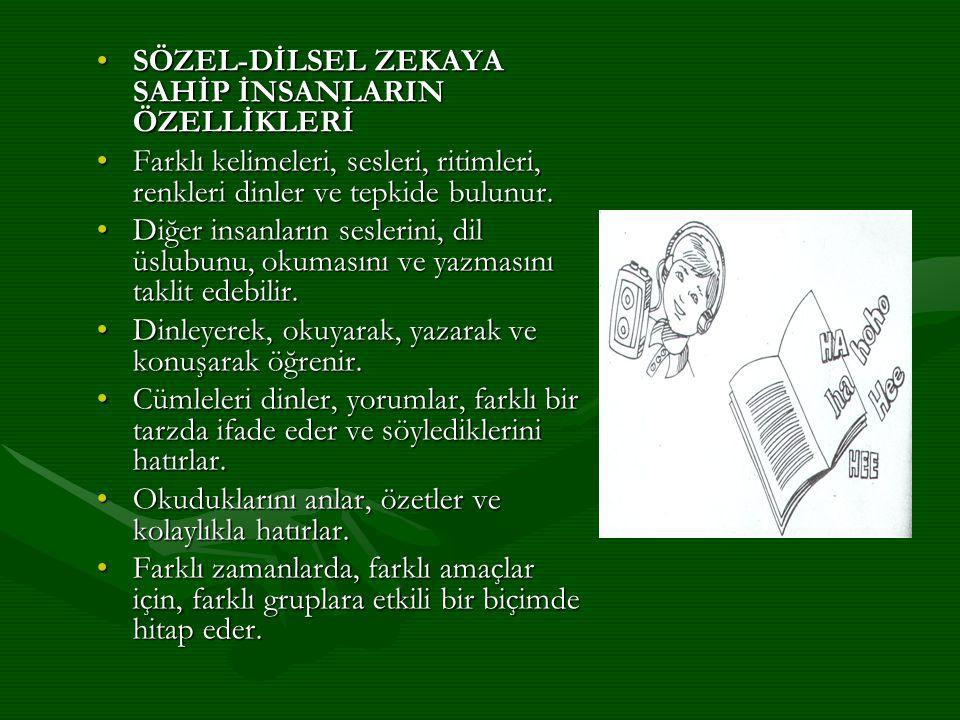 SÖZEL-DİLSEL ZEKAYA SAHİP İNSANLARIN ÖZELLİKLERİ